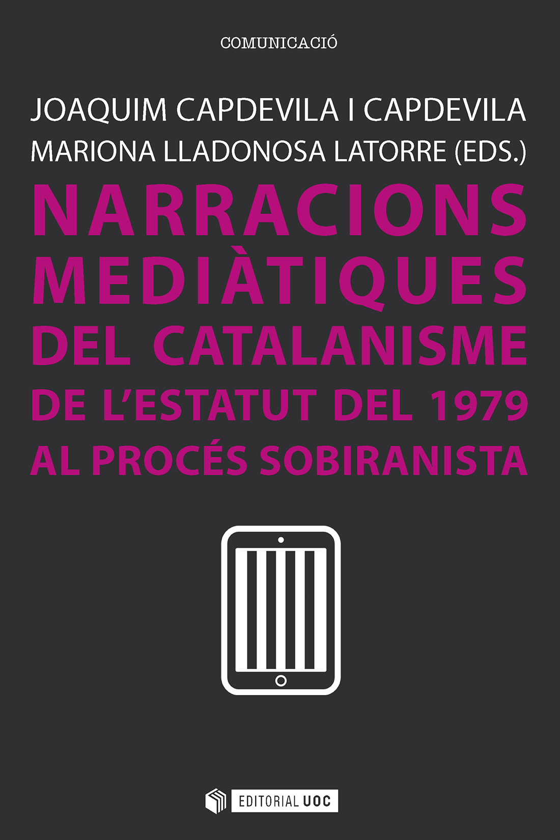 Listado novabus narracions meditiques del catalanisme de lestatut del 1979 al procs sobiranista ao 2016 libro e malvernweather Choice Image